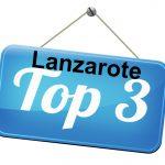 Top 3 – Lanzarote highlights
